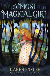 A Most Magical Girl – Karen Foxlee [kindle] [mobi]