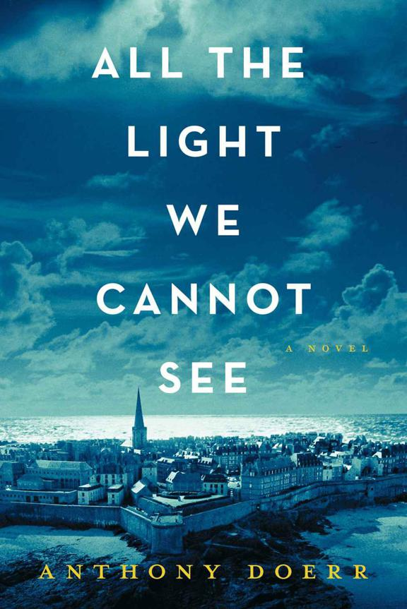 All the Light We Cannot See: A Novel - Anthony Doerr [kindle] [mobi]