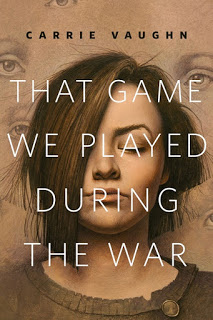 That Game We Played During the War – Carrie Vaughn [kindle] [mobi]