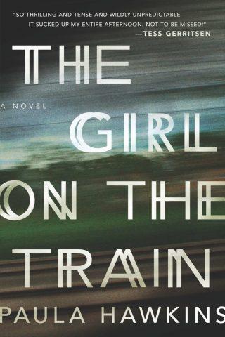 The Girl on the Train: A Novel – Paula Hawkins [kindle] [mobi]