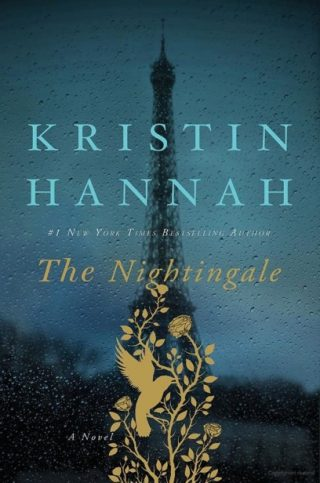 The Nightingale: A Novel – Kristin Hannah [kindle] [mobi]