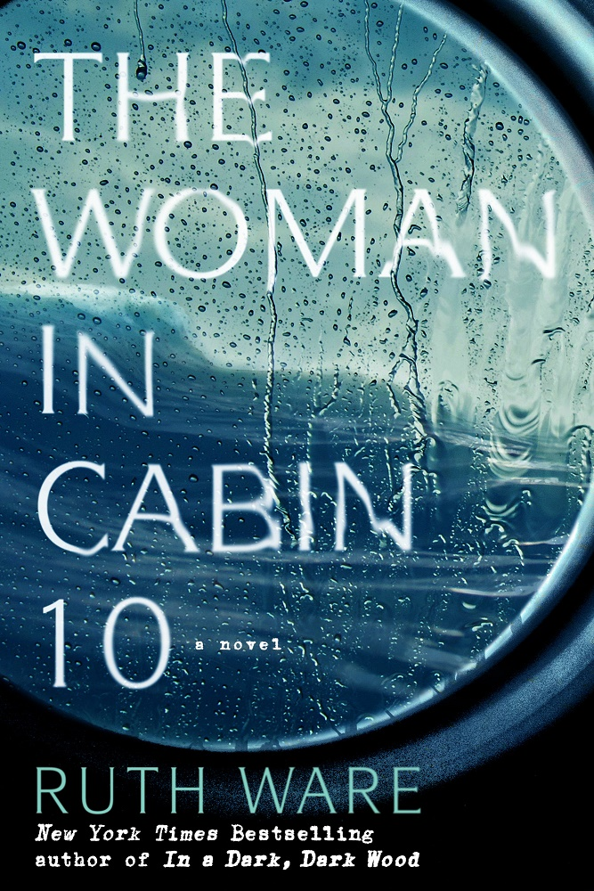 The Woman in Cabin 10 - Ruth Ware [kindle] [mobi]