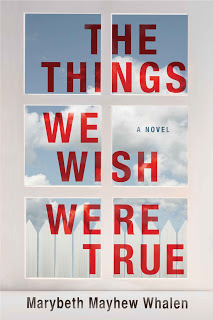 The Things We Wish Were True – Marybeth [kindle] [mobi]
