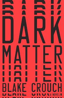 Dark Matter: A Novel – Blake Crouch [kindle] [mobi]