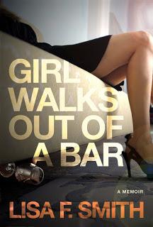 Girl Walks Out of a Bar: A Memoir – Lisa F. Smith [kindle] [mobi]