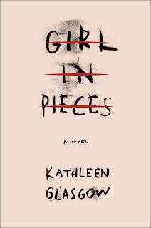Girl in Pieces – Kathleen Glasgow [kindle] [mobi]