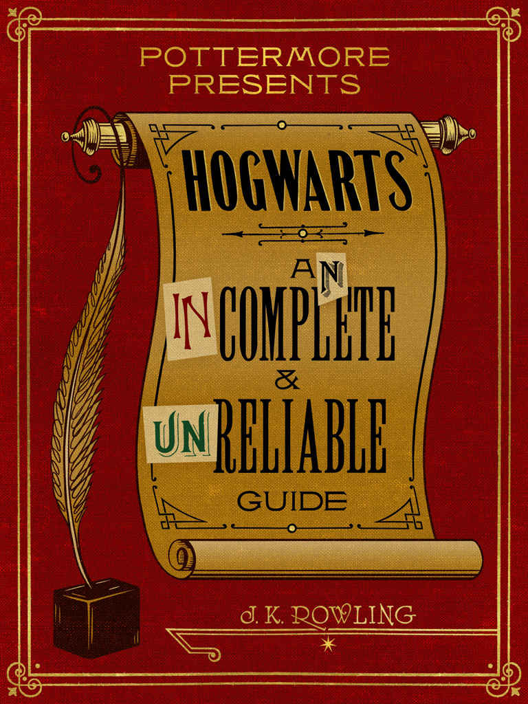Hogwarts: An Incomplete and Unreliable Guide - J. K. Rowling [kindle] [mobi]