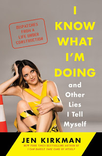 I Know What I'm Doing – And Other Lies I Tell Myself – Jen Kirkman [kindle] [mobi]