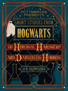 Short Stories From Hogwarts of Heroism, Hardship and Dangerous Hobbies – J. K. Rowling [kindle] [mobi]