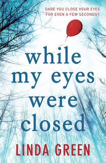 While My Eyes Were Closed – Linda Green [kindle] [mobi]