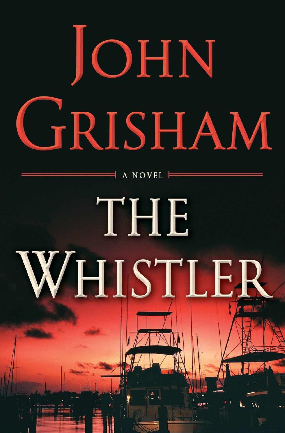 The Whistler - John Grisham [kindle] [mobi]