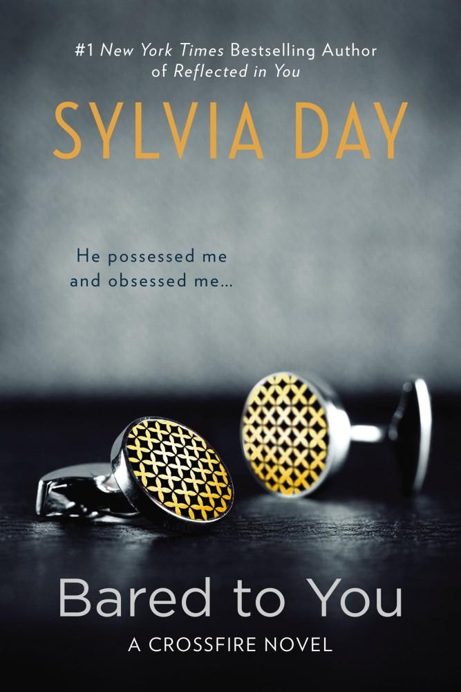 Bared to You (Crossfire, Book 1) - Sylvia Day [kindle] [mobi]