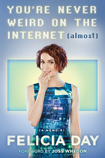 You're Never Weird on the Internet (Almost): A Memoir – Felicia Day [kindle] [mobi]
