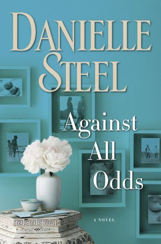 Against All Odds: A Novel – Danielle Steel [kindle] [mobi]