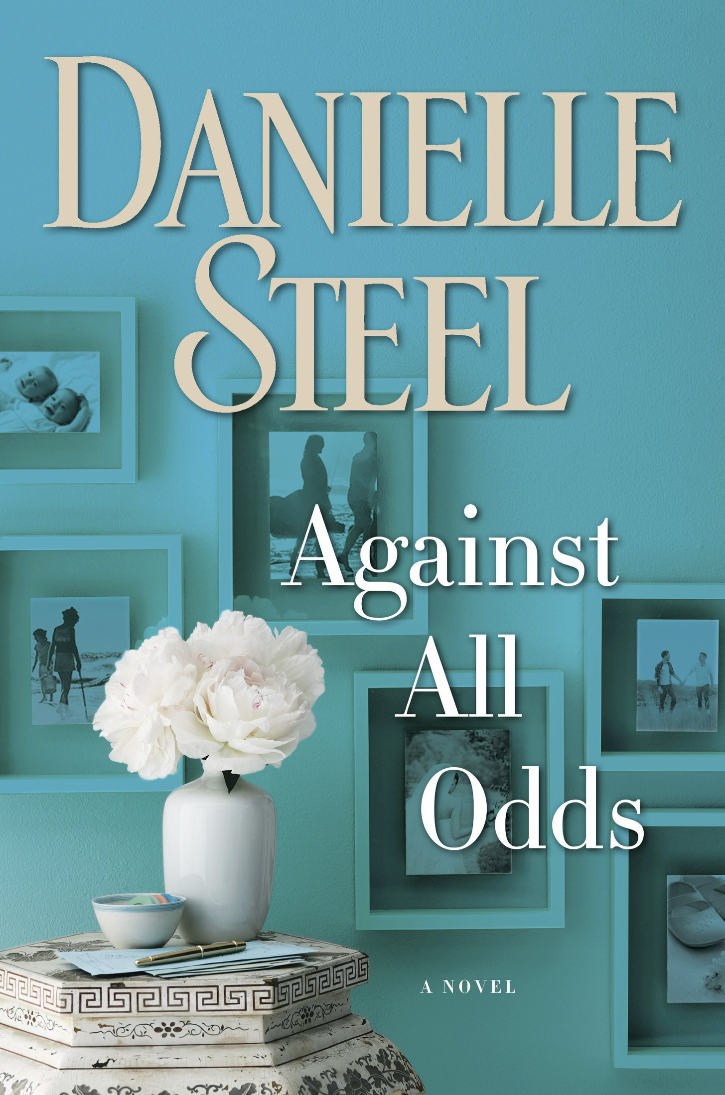 Against All Odds: A Novel - Danielle Steel [kindle] [mobi]