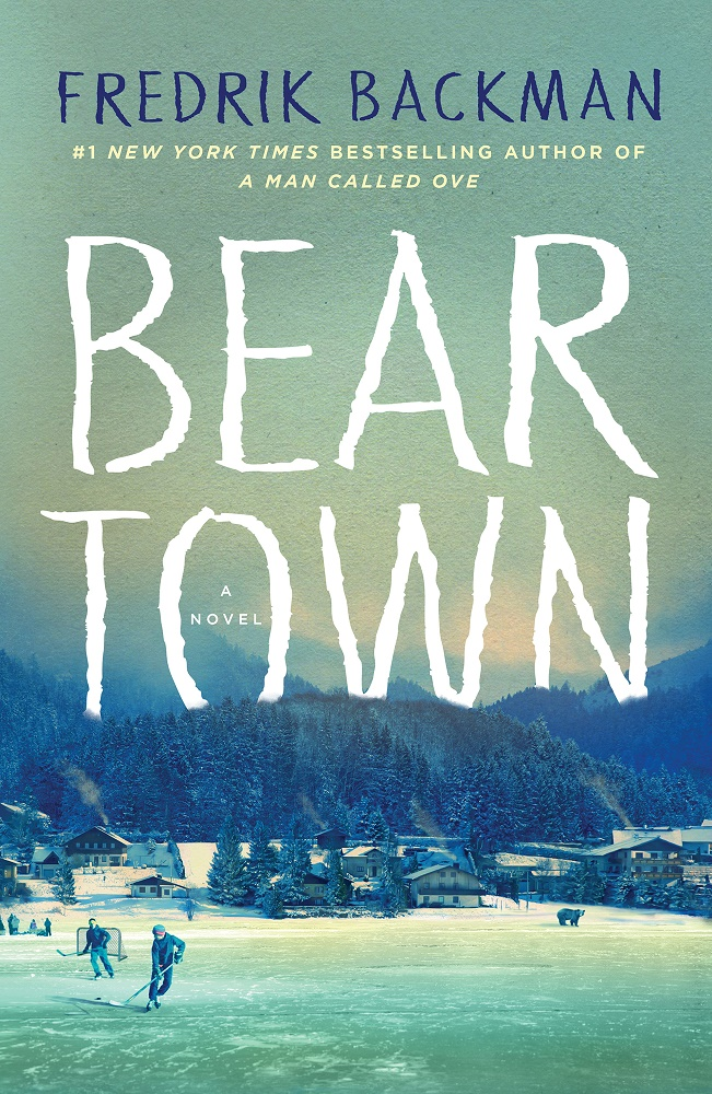 Beartown: A Novel - Fredrik Backman [kindle] [mobi]