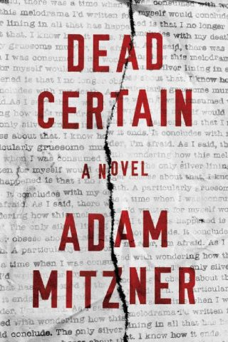 Dead Certain: A Novel – Adam Mitzner [kindle] [mobi]