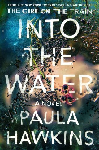 Into the Water: A Novel – Paula Hawkins [kindle] [mobi]