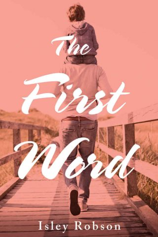 The First Word – Isley Robson [kindle] [mobi]