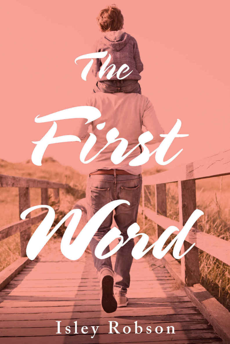 The First Word - Isley Robson [kindle] [mobi]