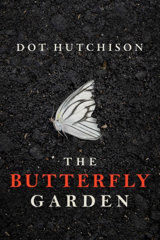 The Butterfly Garden – Dot Hutchison [kindle] [mobi]