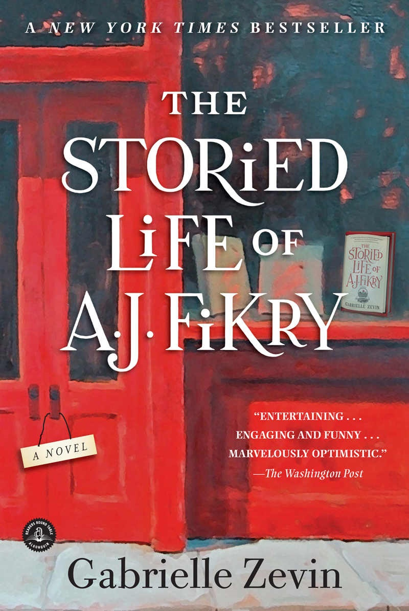 The Storied Life of A. J. Fikry: A Novel - Gabrielle Zevin [kindle] [mobi]