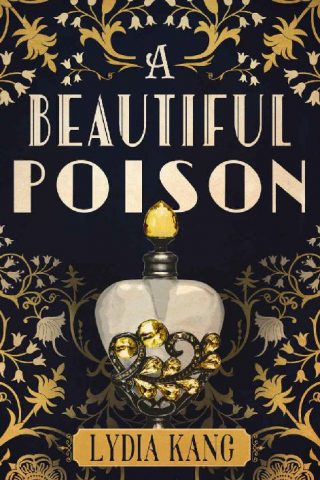 A Beautiful Poison – Lydia Kang [kindle] [mobi]