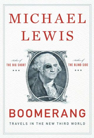Boomerang: Travels in the New Third World – Michael Lewis [kindle] [mobi]