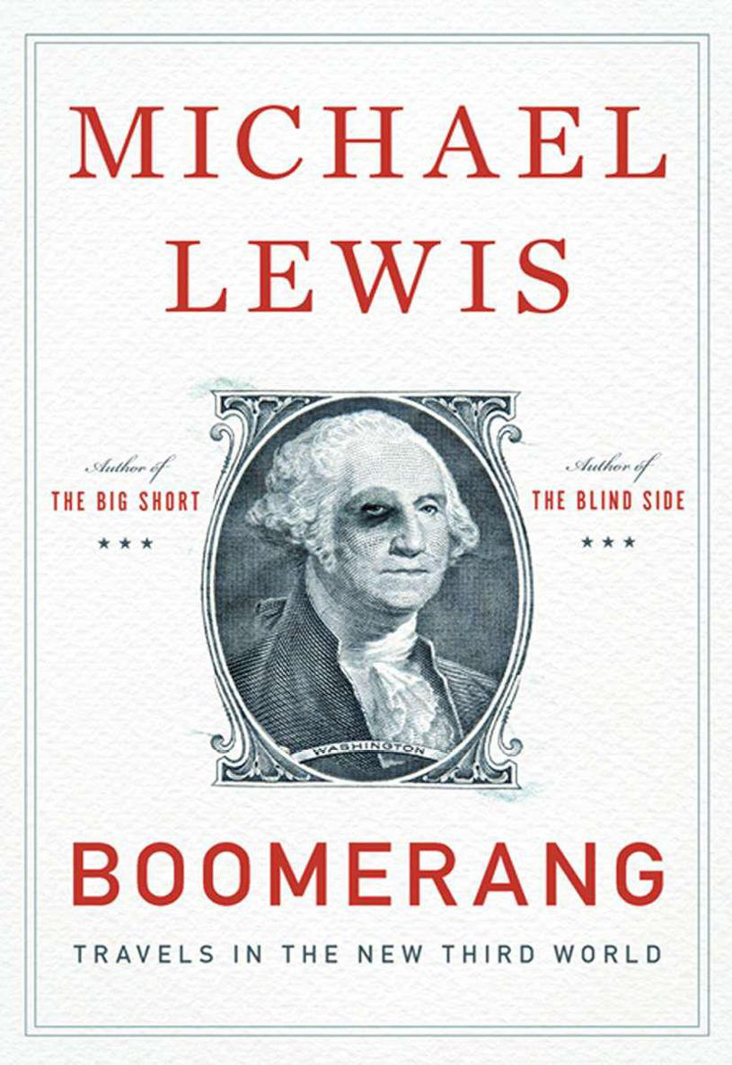 Boomerang: Travels in the New Third World - Michael Lewis [kindle] [mobi]