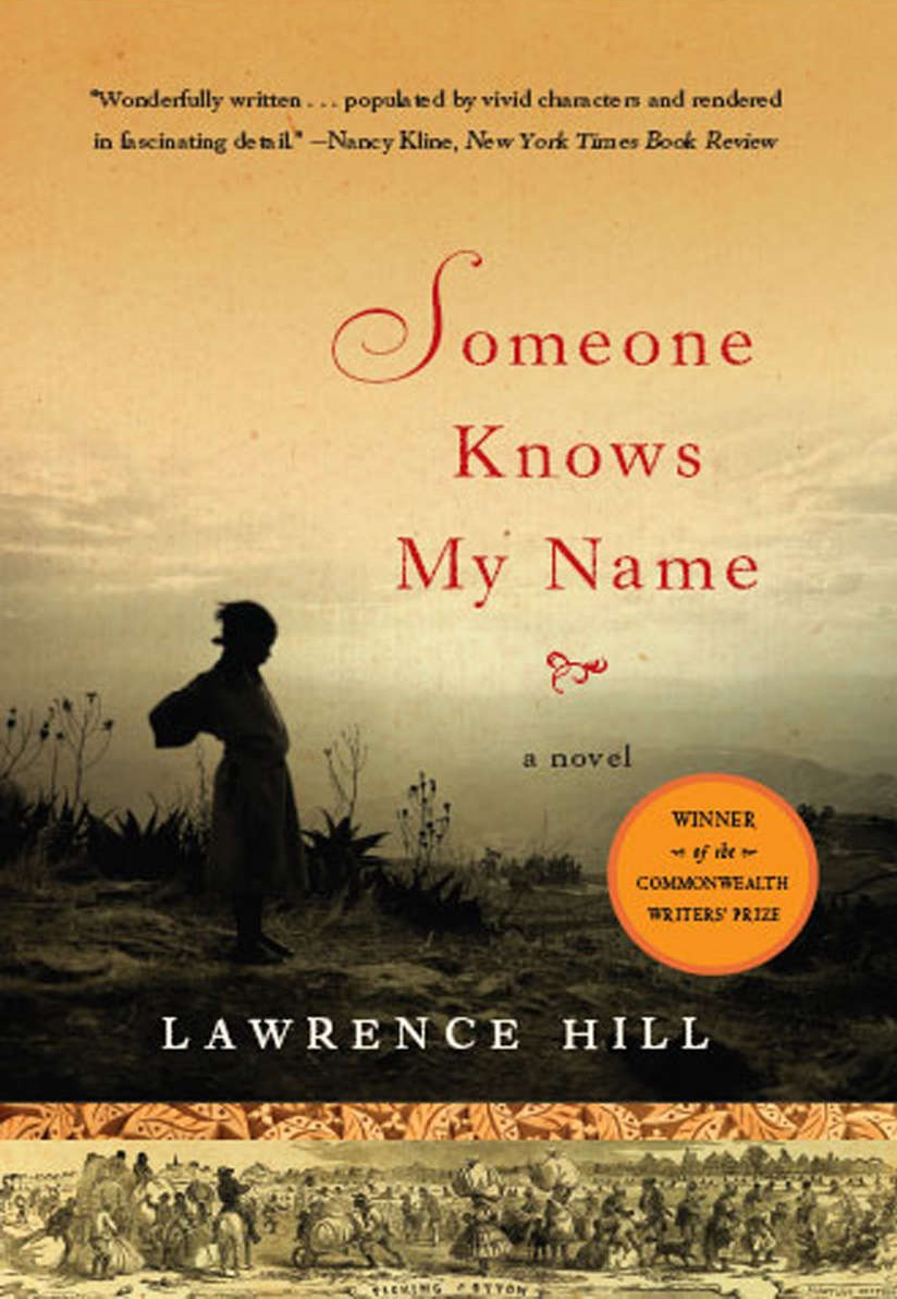 Someone Knows My Name: A Novel - Lawrence Hill [kindle] [mobi]