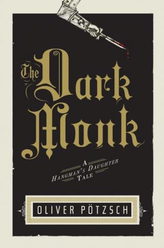 The Dark Monk – Oliver Pötzsch [kindle] [mobi]