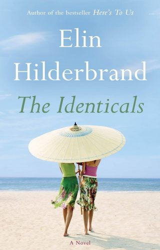 The Identicals: A Novel – Elin Hilderbrand [kindle] [mobi]