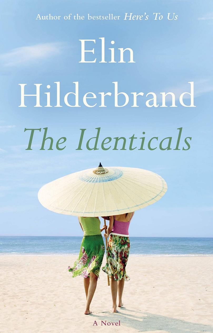 The Identicals: A Novel - Elin Hilderbrand [kindle] [mobi]