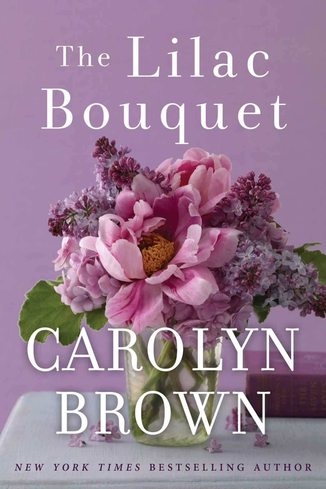 The Lilac Bouquet - Carolyn Brown [kindle] [mobi]
