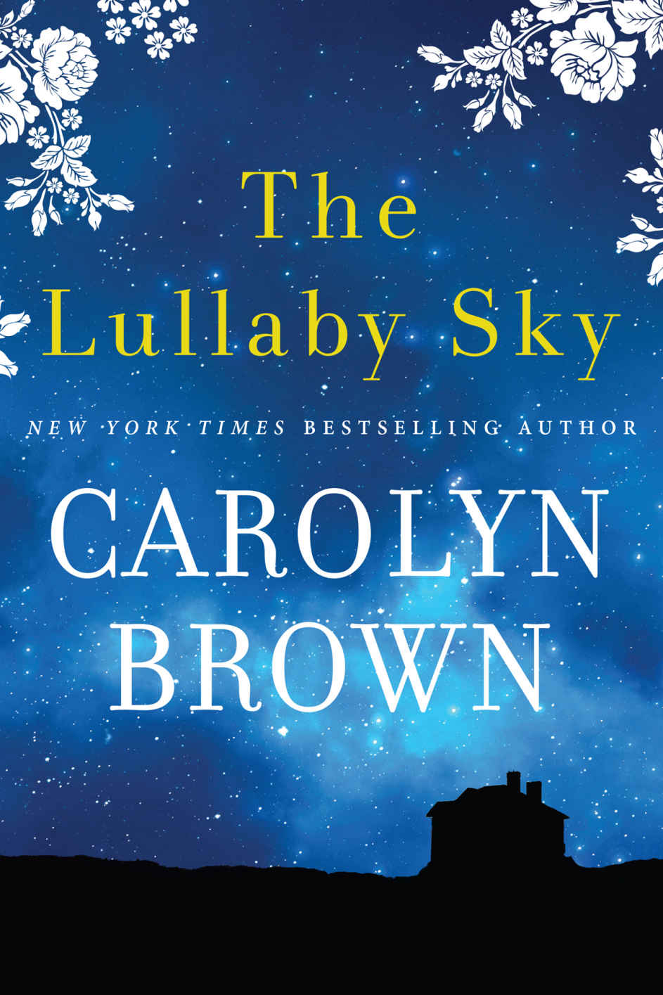 The Lullaby Sky - Carolyn Brown [kindle] [mobi]