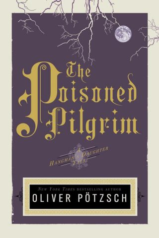 The Poisoned Pilgrim – Oliver Pötzsch [kindle] [mobi]