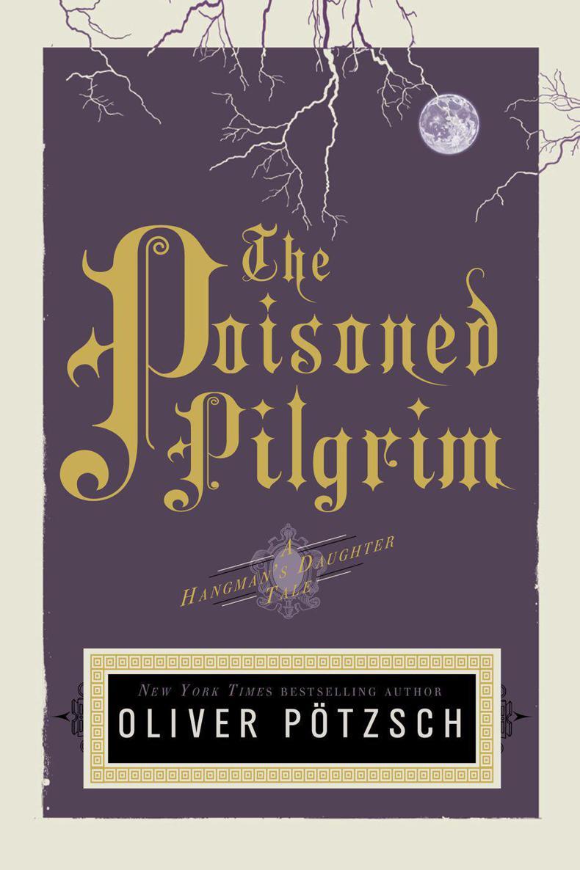 The Poisoned Pilgrim - Oliver Pötzsch [kindle] [mobi]
