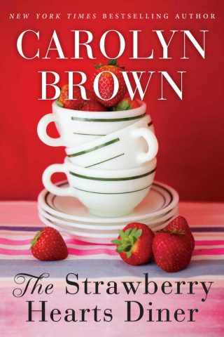 The Strawberry Hearts Diner – Carolyn Brown [kindle] [mobi]