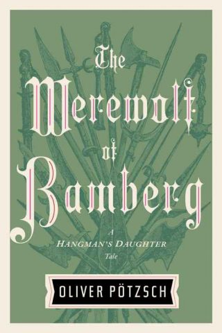 The Werewolf of Bamberg – Oliver Pötzsch [kindle] [mobi]