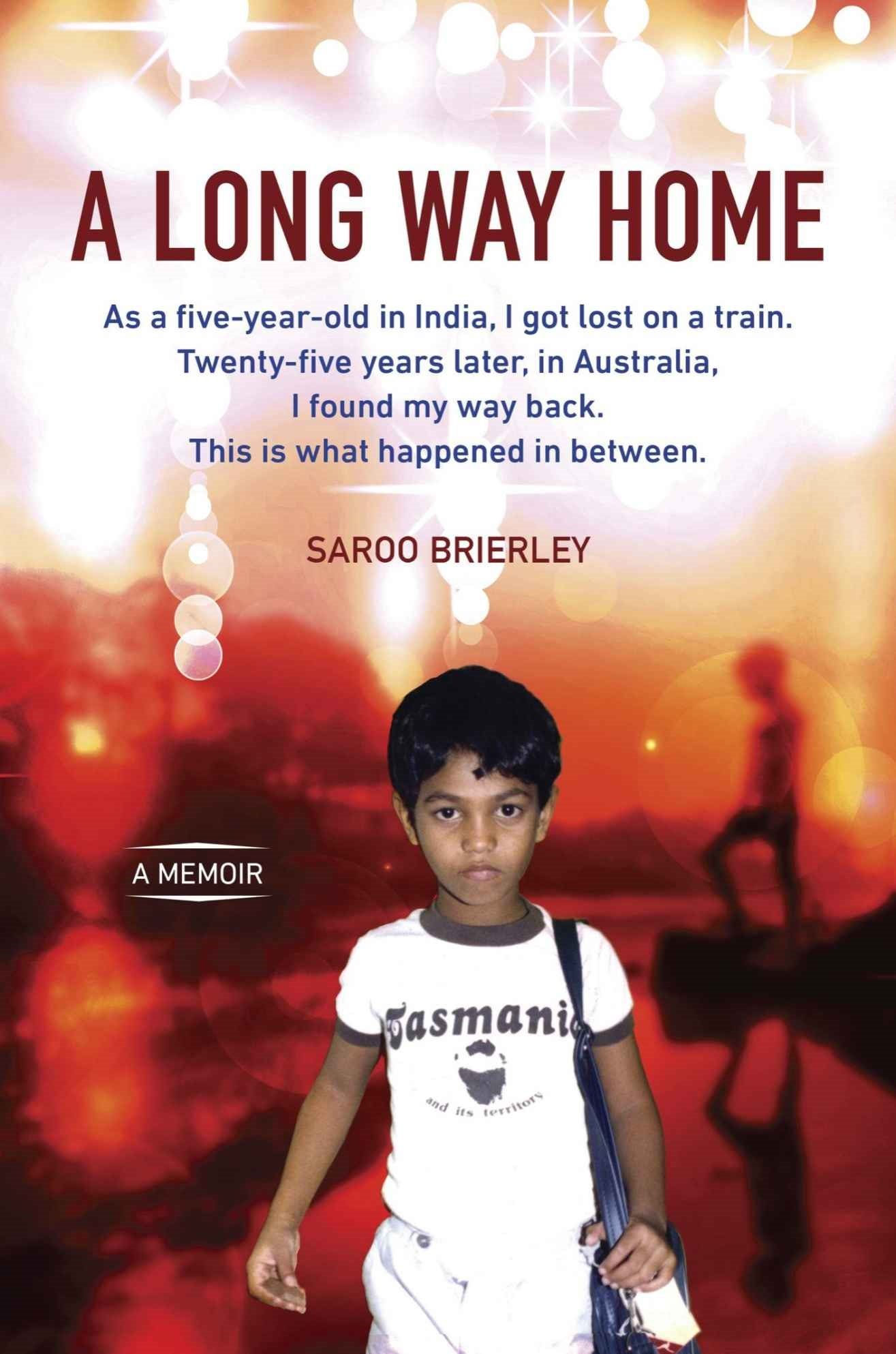 A Long Way Home: A Memoir - Saroo Brierley [kindle] [mobi]
