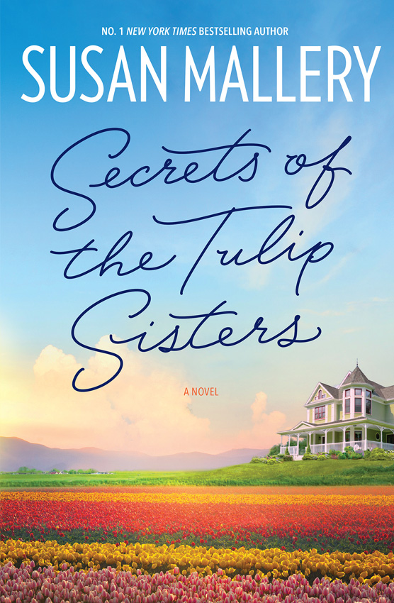 Secrets of the Tulip Sisters - Susan Mallery [kindle] [mobi]