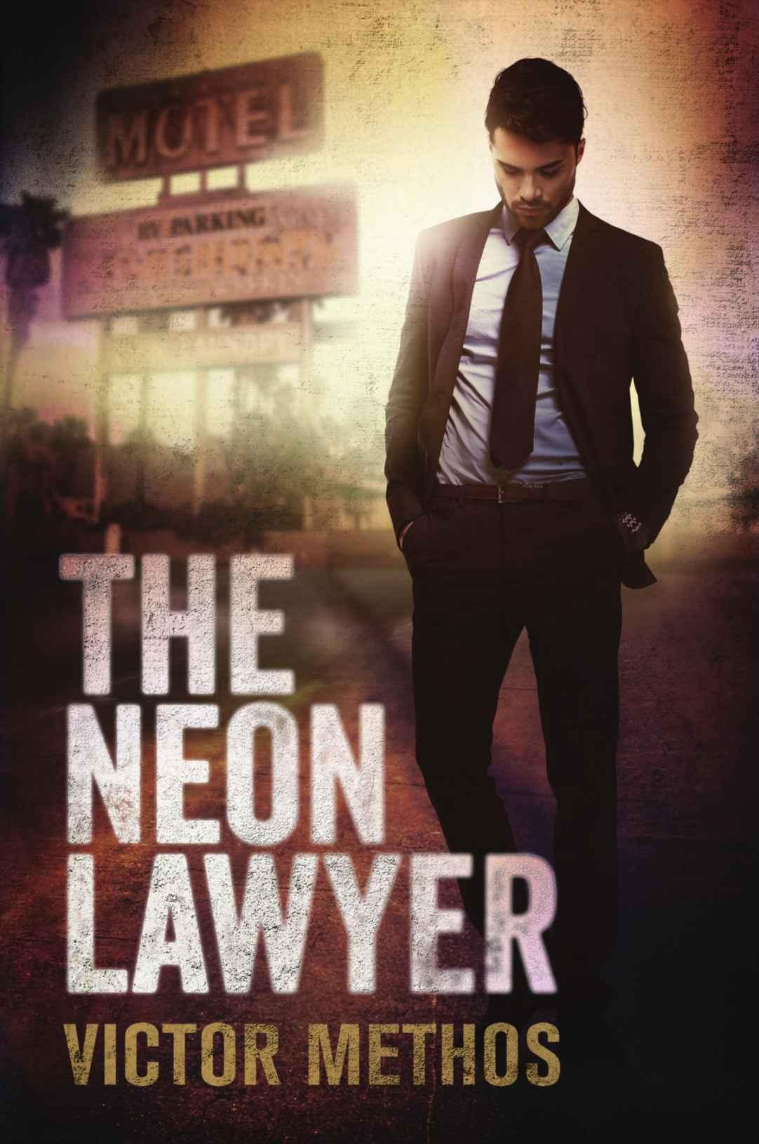 The Neon Lawyer - Victor Methos [kindle] [mobi]