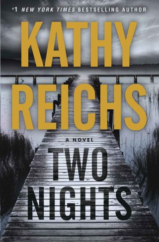 Two Nights: A Novel – Kathy Reichs [kindle] [mobi]