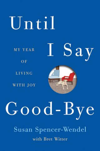 Until I Say Good-Bye – Susan Spencer-Wendel [kindle] [mobi]