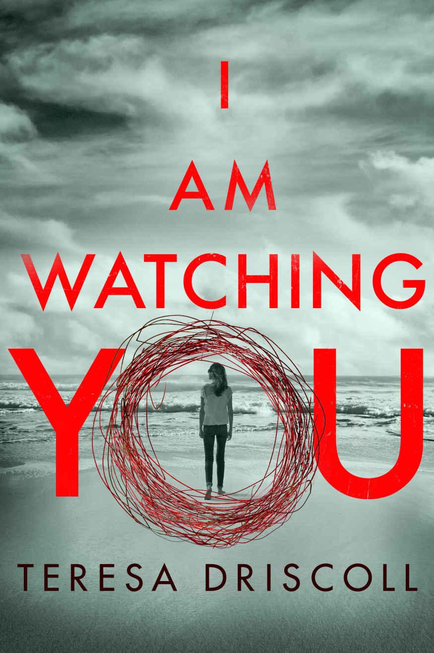 I Am Watching You - Teresa Driscoll [kindle] [mobi]