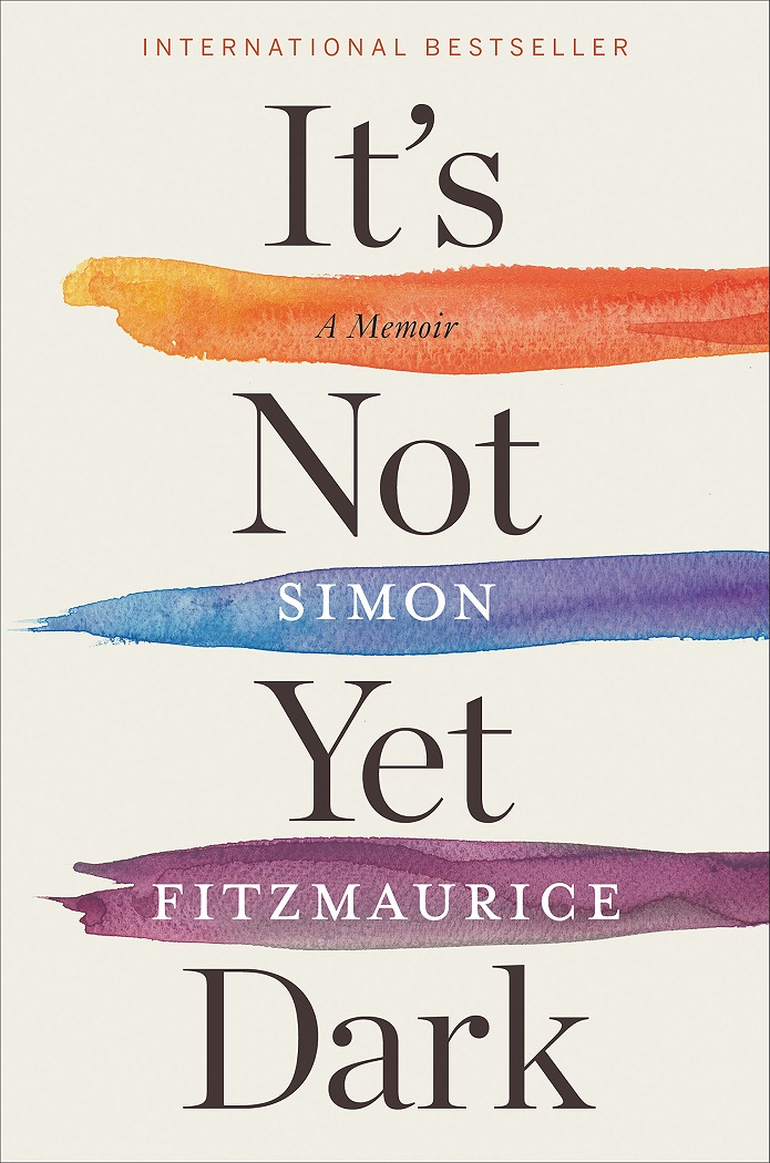 It's Not Yet Dark: A Memoir - Simon Fitzmaurice [kindle] [mobi]