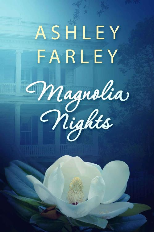 Magnolia Nights - Ashley Farley [kindle] [mobi]