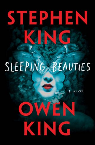Sleeping Beauties: A Novel – Stephen King & Owen King [kindle] [mobi]