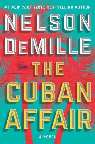 The Cuban Affair: A Novel – Nelson DeMille [kindle] [mobi]