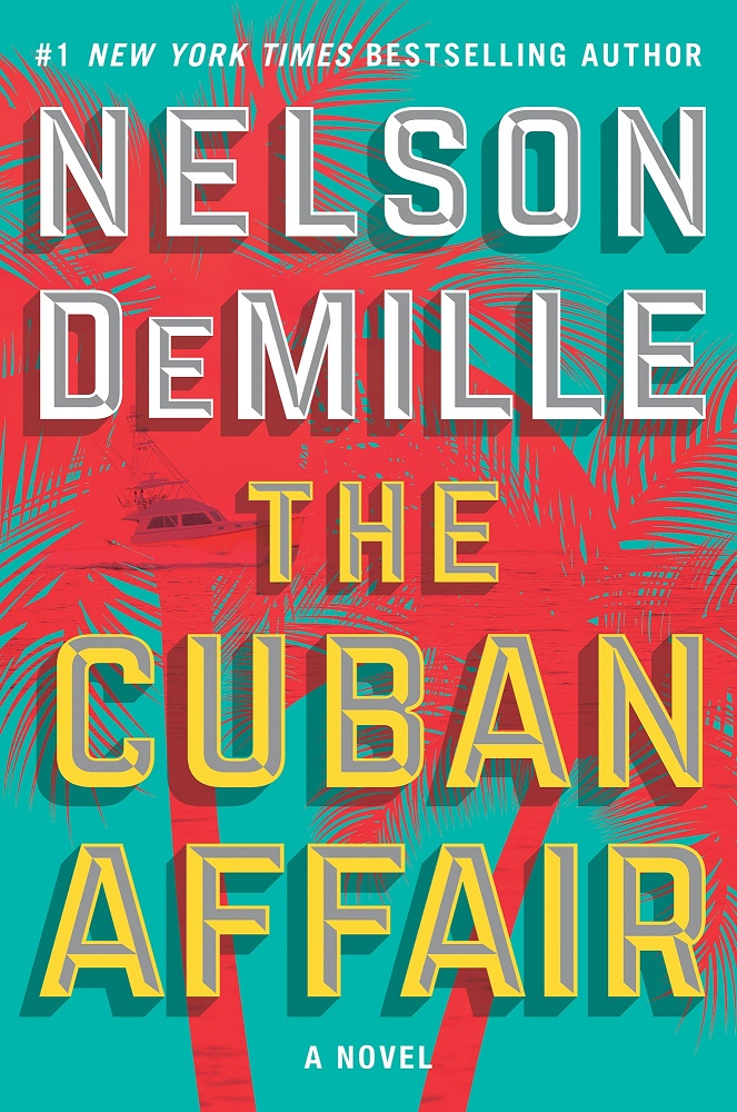 The Cuban Affair: A Novel - Nelson DeMille [kindle] [mobi]